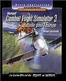 echange, troc Michael Rymaszewski - Combat Flight Simulator 3 : Stratégies et secrets (avec CD-Rom)
