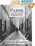 Paris, Capital of Modernity