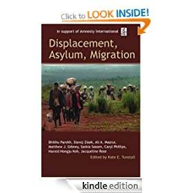 Displacement, Asylum, Migration: The Oxford Amnesty Lectures 2004