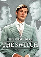 PERSUADERS!: THE SWITCH