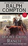 Ralph Compton Double Cross Ranch (Ralph Compton Western Series)