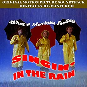 Singing in The Rain (Digitally Re-Mastered)