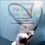 Fais-toi confiance | Isabelle Filliozat