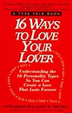 img - for 16 Ways to Love Your Lover book / textbook / text book