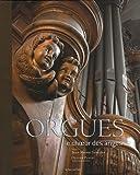 echange, troc Jean-Michel Sanchez - Orgues : Le choeur des anges