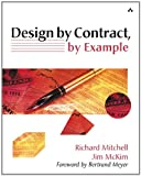 Design by Contract, by Example (0201634600) by Richard Mitchell