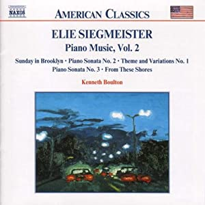 Siegmeister - Piano Works Volume 2 by Naxos