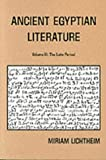 Ancient Egyptian Literature: Volume III: The Late Period (Near Eastern Center, UCLA) (0520040201) by Lichtheim, Miriam