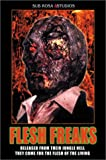 echange, troc Flesh Freaks [Import USA Zone 1]