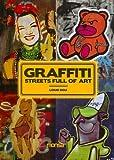 echange, troc Louis Bou - Graffiti : Streets full of art