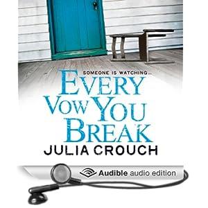 Every Vow You Break (Unabridged)