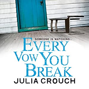 Every Vow You Break | [Julia Crouch]
