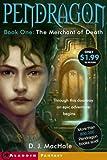 The Merchant of Death (Pendragon Quartet) (068987183X) by MacHale, D. J.