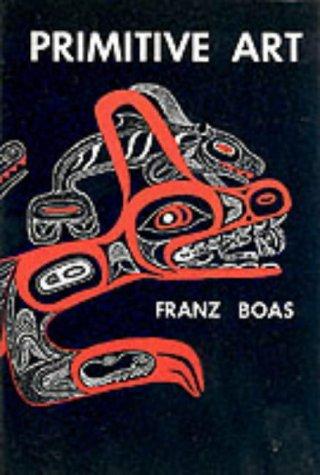 Primitive Art, Franz Boas