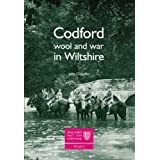 Codford: Wool and War in Wiltshireby John Chandler