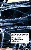 echange, troc Jean Dubuffet - Prospectus et tous écrits suivants, tome 4