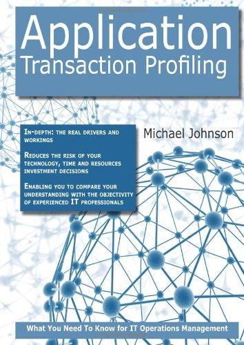 Application Transaction Profiling: What you Need to Know For It Operations Management