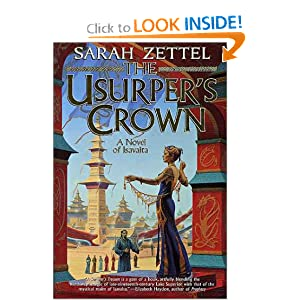 The Usurper's Crown: A Novel of Isavalta by Sarah Zettel