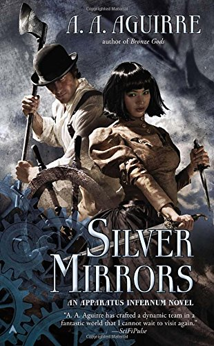 Image of Silver Mirrors (An Apparatus Infernum Novel)