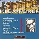 Schubert : Symphony No.4 - Mendelssohn : Symphony No.4