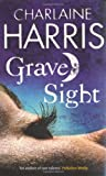 Charlaine Harris Grave Sight (GOLLANCZ S.F.)
