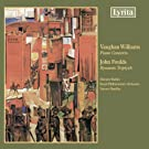Foulds: Dynamic Triptych; Vaughan Williams: Piano Concerto