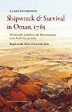 Shipwreck and Survival in Oman, 1763: The Fate of the Amstelveen and Thirty Castaways on the South Coast of Arabia