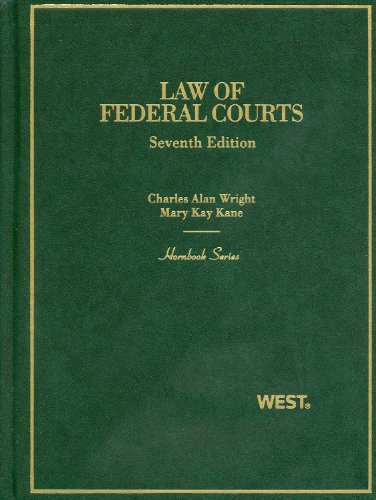 Law of Federal Courts, 7th (Hornbooks) (Hornbook Series)