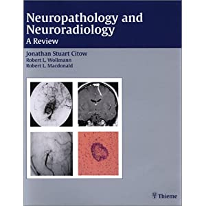 Neuropathology and Neuroradiology: A Review