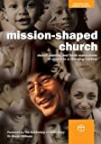 Mission-Shaped Church: Church Planting and Fresh Expressions of Church in a Changing Context