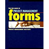 The Pmi Book of Project Management Forms                                   `