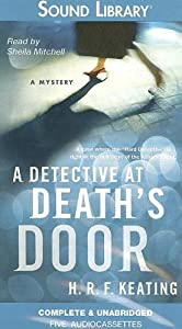 A Detective at Death's Door  - H. R. F. Keating