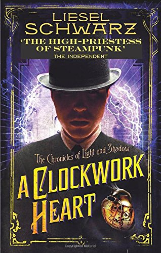 A Clockwork Heart: Chronicles of Light and Shadow