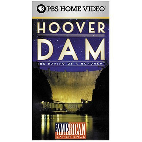 The American Experience: Hoover Dam, The Making of a Monument [VHS]