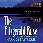 The Fitzgerald Ruse: A Sam Blackman Mystery (       UNABRIDGED) by Mark de Castrique Narrated by William Dufris