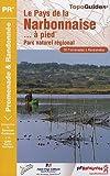 echange, troc Isabelle Lethiec, Collectif - Pays de la narbonnaise à pied : Parc naturel régional