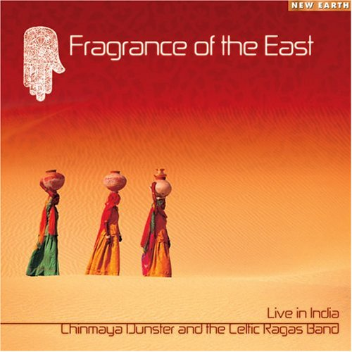 Chinmaya Dunster And The Celtic Ragas Band   Fragrance of the East (2005) + video [Meditation] preview 0