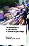 img - for Working Inter-Culturally in Counselling Settings book / textbook / text book