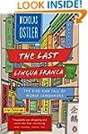 The Last Lingua Franca: The Rise and...