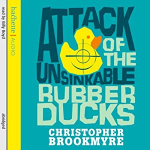 Attack of the Unsinkable Rubber Ducks Audiobook
