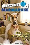 Marmaduke: Meet Marmaduke (I Can Read Book 1)