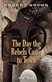 img - for The Day the Rebels Came to Town (Good Reads) book / textbook / text book