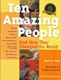 img - for Ten Amazing People: And How They Changed the World book / textbook / text book