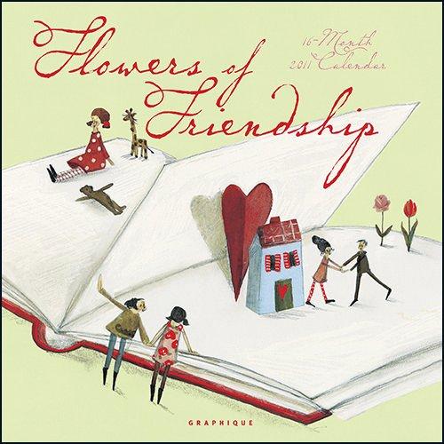 Flowers of Friendship 2011 Calendar