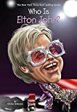 img - for Who Is Elton John? (Who Was...?) book / textbook / text book
