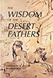 img - for The Wisdom of the Desert Fathers (Fairacres Publications) book / textbook / text book