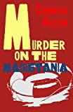 Murder on the Mauretania Conrad Allen