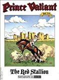Prince Valiant, Vol. 24: The Red Stallion (1560971673) by Foster, Harold
