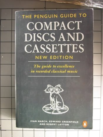 The Complete Penguin Guide to Compact Discs and Cassettes 1993: New Edition (Penguin Handbooks)