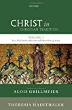 img - for Christ in Christian Tradition: Volume 2 Part 3: The Churches of Jerusalem and Antioch by Alois Grillmeier SJ (2013-09-15) book / textbook / text book